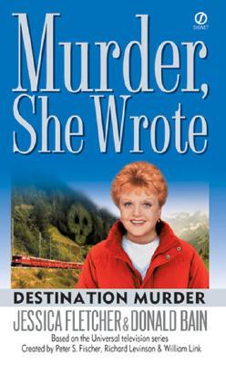 Destination Murder By Fletcher, Jessica/ Bain, Donald
