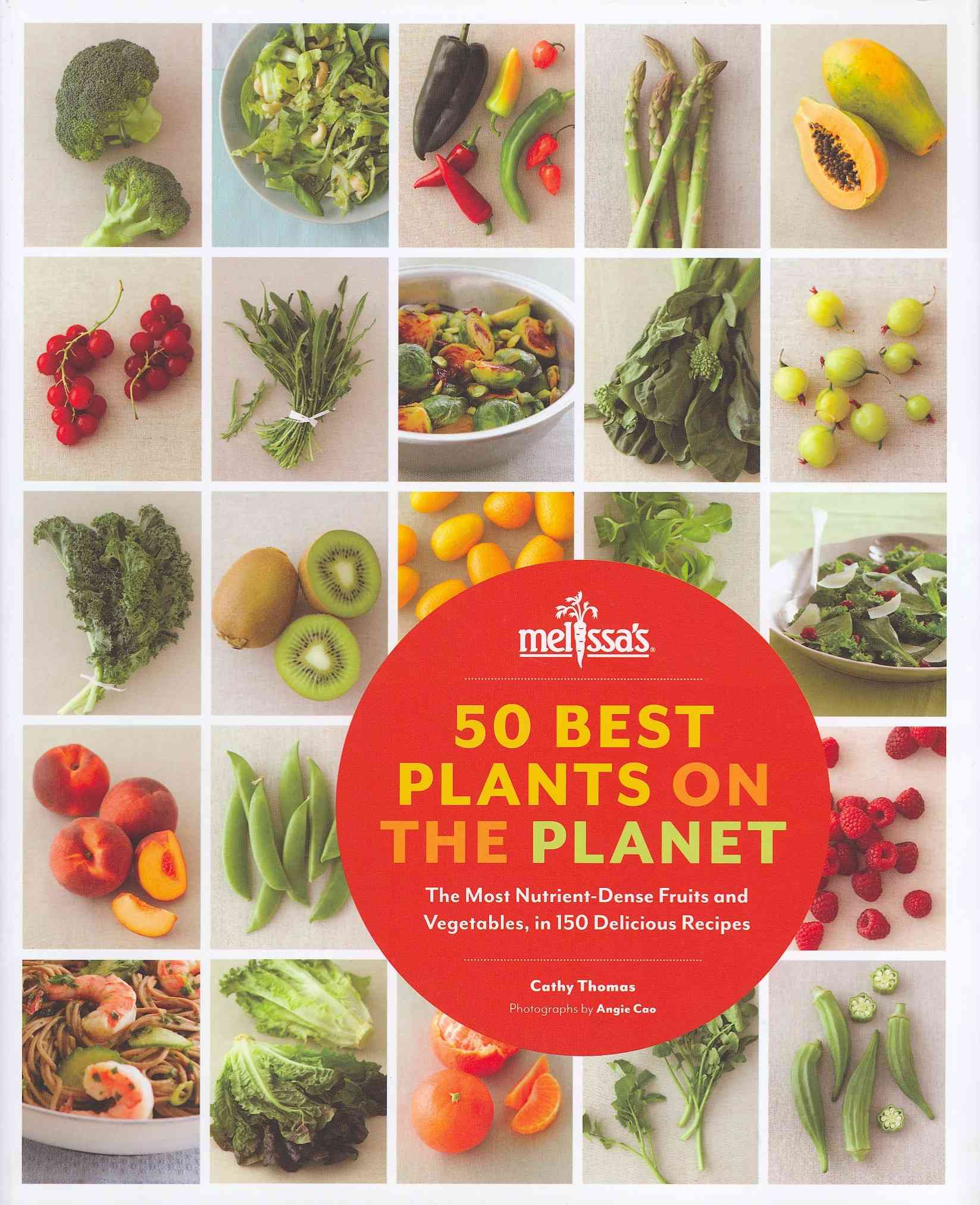 50 Best Plants on the Planet By Thomas, Cathy/ Cao, Angie (PHT)/ Forberg, Cheryl (FRW)