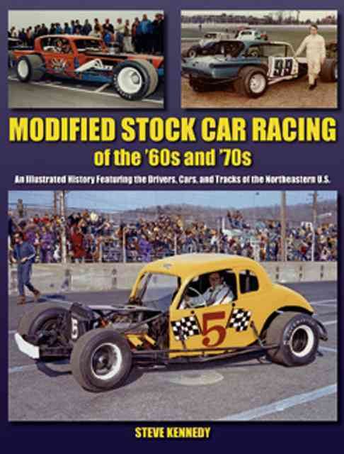 Northeastern Modified Stock Car Racing By Kennedy, Steve